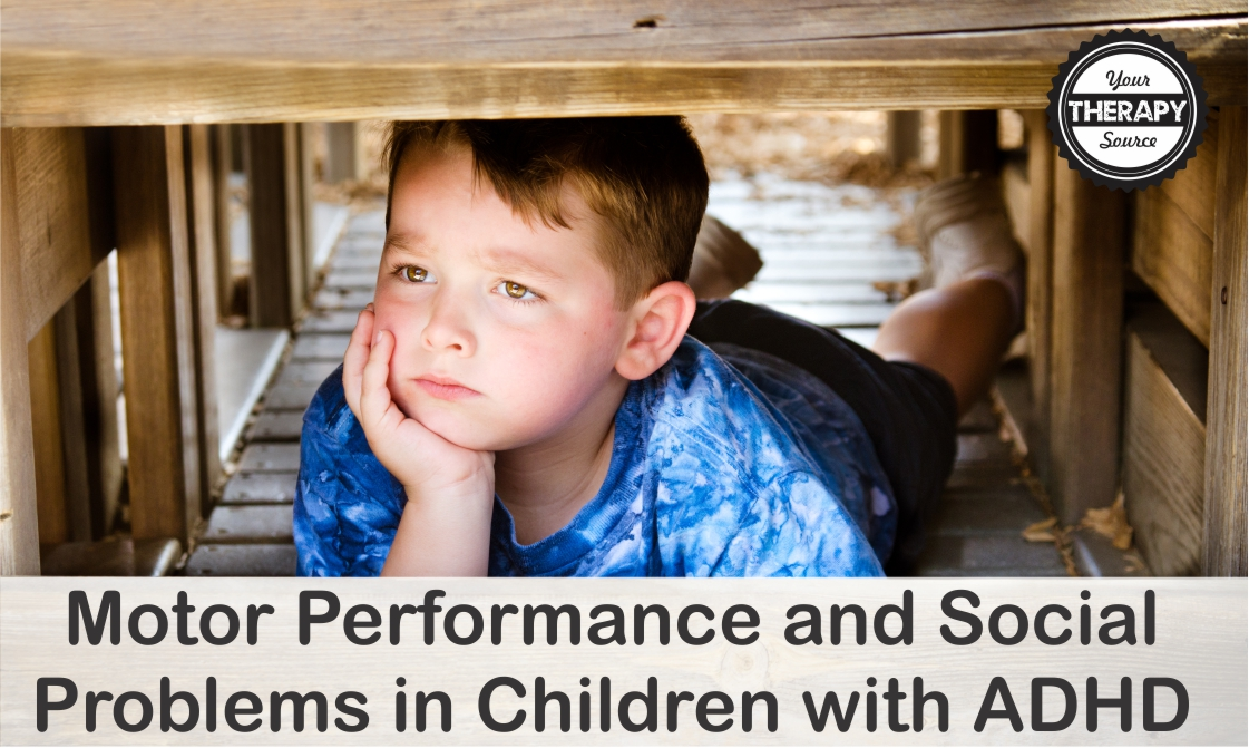 Motor Performance and Social Problems in Children with ADHD