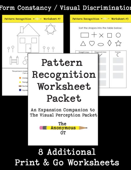The Pattern Recognition Worksheet Packet expands on ideas introduced in The Visual Perception Packet, with 8 additional print & go worksheets. Focus on concepts such as visual discrimination, form constancy, and other skills which are crucial for visual memory and higher level processing.