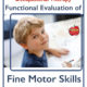 School-based Occupational Therapist Thia Triggs has developed this fine motor skills assessment for occupational therapy titled the Functional Evaluation of Fine Motor Skills.