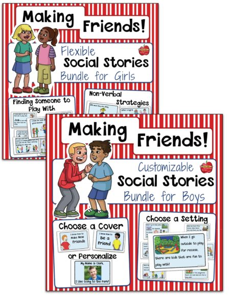 TheMaking Friends Social Stories for Girls OR Boys digital download offers help for one of the most distressing problems that our students and children face which is the inability to make and maintain friendships.