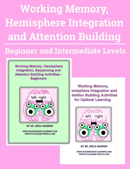 The Working Memory, Hemisphere Integration and Attention Building Bundle includes 2 digital downloads that offer cognitive remedial tools to strengthen working memory, attentional skills, mental flexibility, and processing speed.