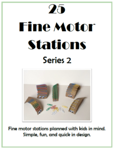 Fine Motor Stations Series 2digital download includes 25 more fun and engaging fine motor activities for children using simple and easily obtained materials. This ebook is second in a series written by Regina Parsons-Allen, COTA. The activities are designed to be engaging and intrinsically motivating.
