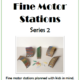 Fine Motor Stations Series 2 digital download includes 25 more fun and engaging fine motor activities for children using simple and easily obtained materials.  This ebook is second in a series written by Regina Parsons-Allen, COTA.  The activities are designed to be engaging and intrinsically motivating.