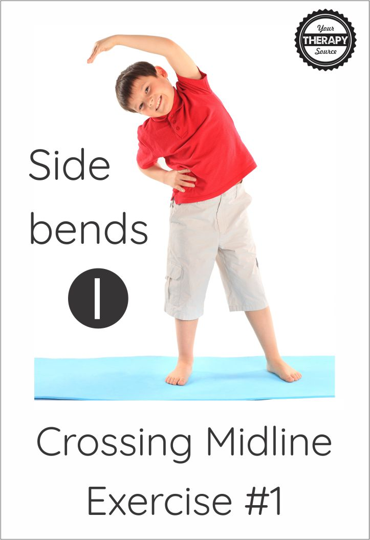 Crossing midline exercises #1 side bends - get your free printable at YourTherapySource.com