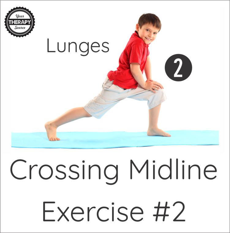 Crossing midline exercises #2 lunges.  Get your free download at YourTherapySource.com