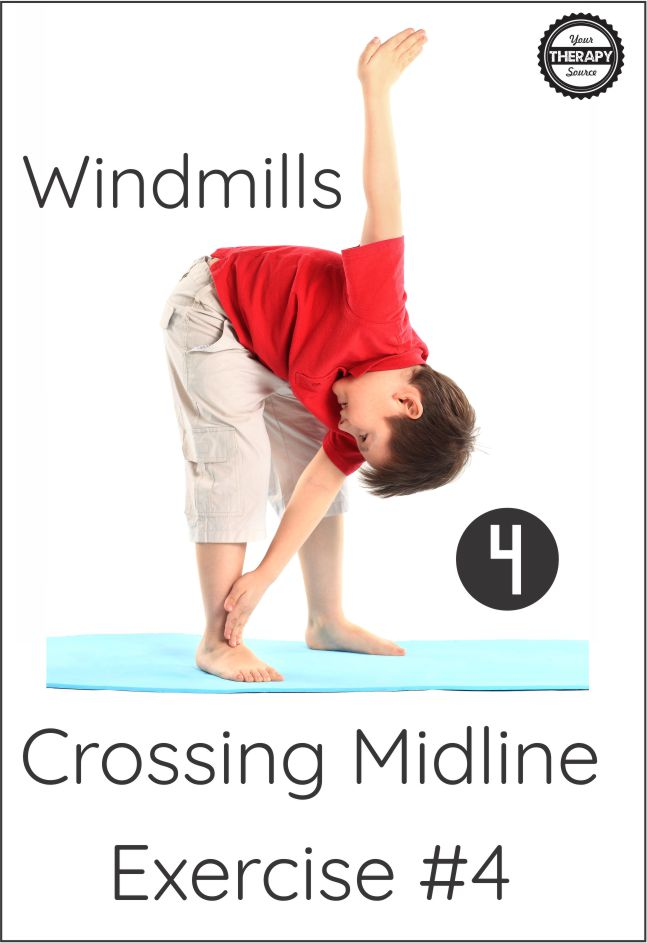 Crossing Midlines Exercises #4 Windmills - get your FREE printable at YourTherapySource.com