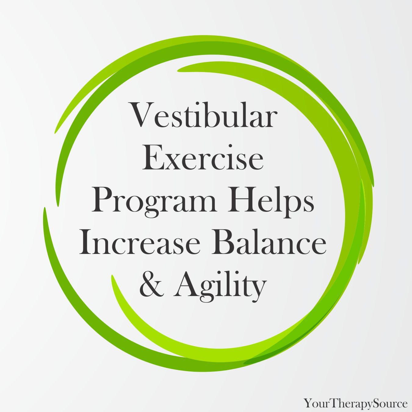 Vestibular Exercise Program Helps Increase Balance and Agility