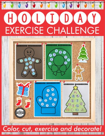Holiday Exercise Challenge from Your Therapy Source - stay fit and healthy this holiday season. Practice fine motor, coordination, balance, conditioning and strengthening with this craftivity.