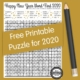 Do you like to complete word search puzzles? This Happy New Year word search puzzle can be downloaded for free to help you ring in the new year.