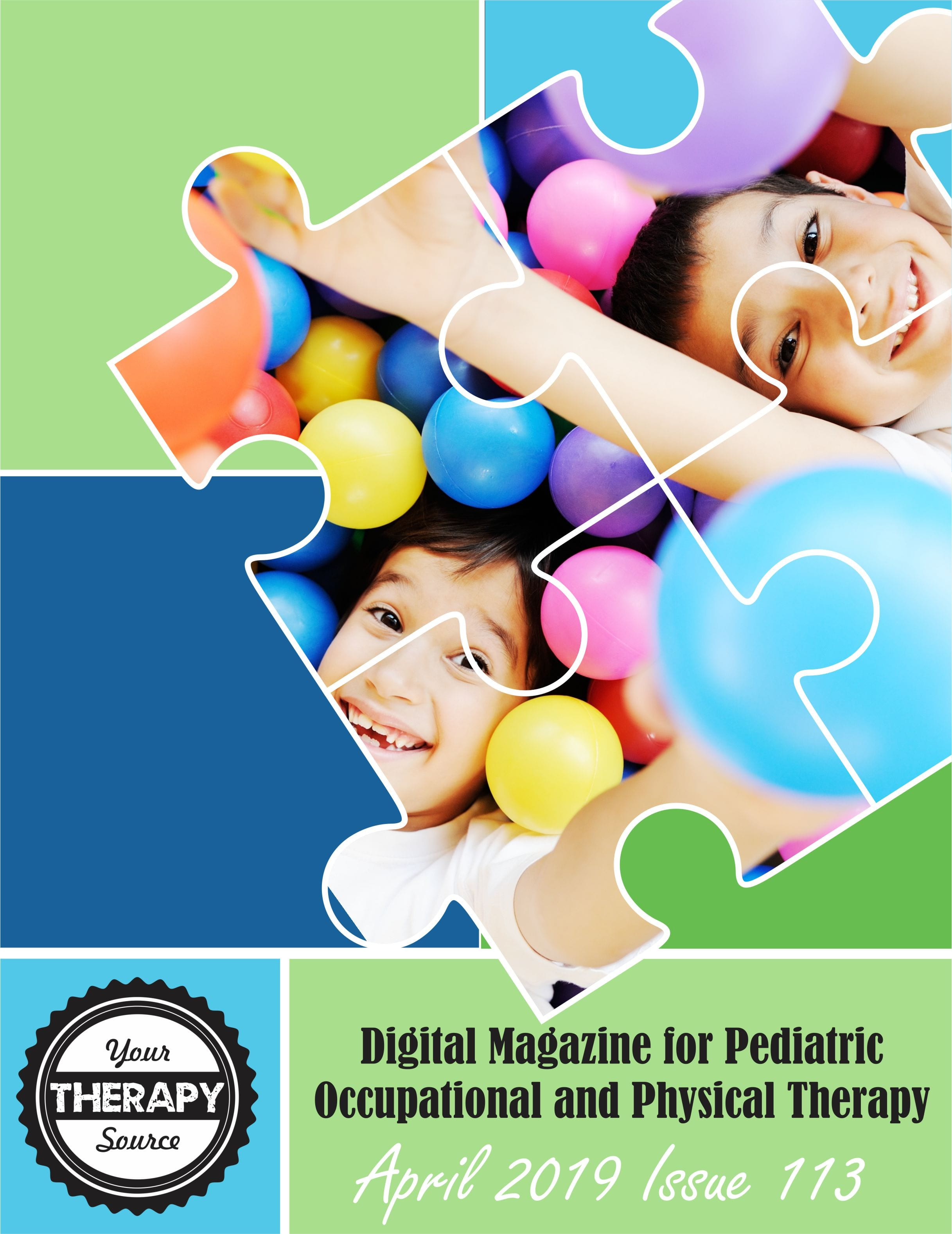 The April 2019 Your Therapy Source Digital Magazine has been published. Access your FREE issue loaded with research and activity ideas.
