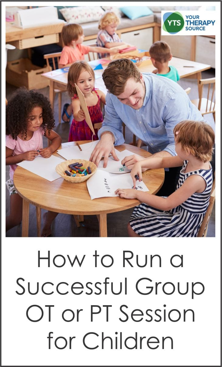 How to Run a Successful Group Occupational Therapy or Physical Therapy Session for Children