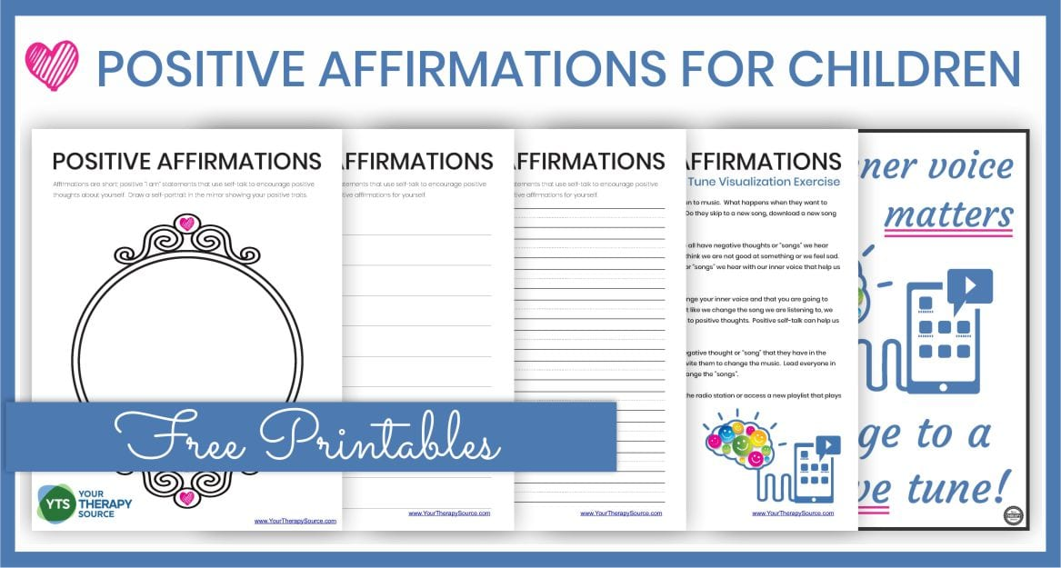 Positive Affirmations for Children Free Printables