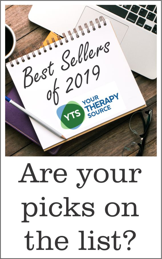 Each year we like to recap the best sellers at Your Therapy Source for 2019 and the top blog posts. Thank you to all of our amazing customers.