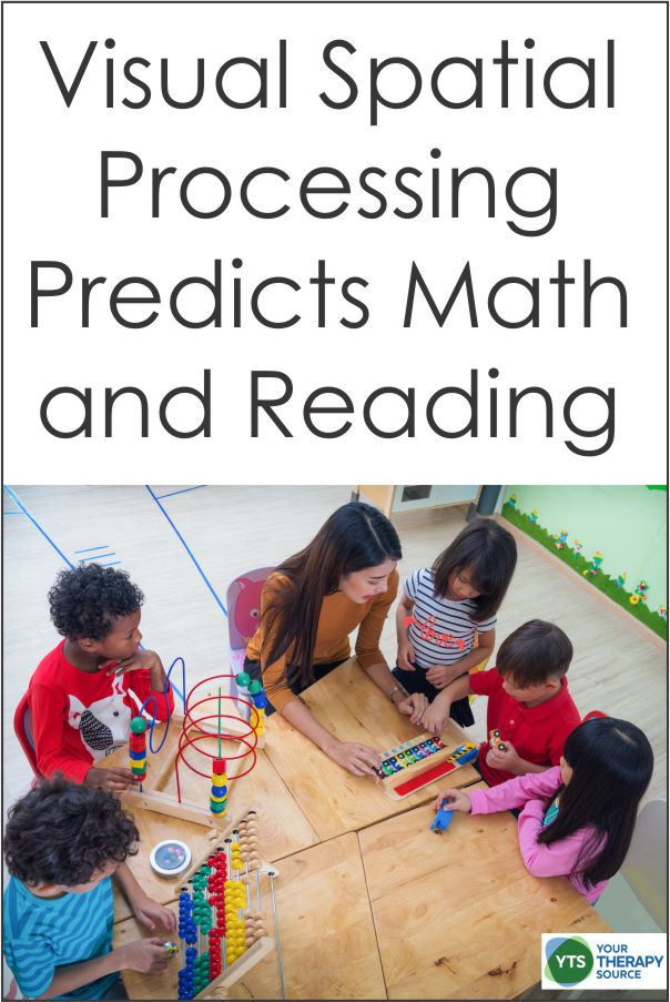 visual spatial processing skills are a good predictor of later school achievement in reading and math and fine motor coordination skills were associated with better math skills.