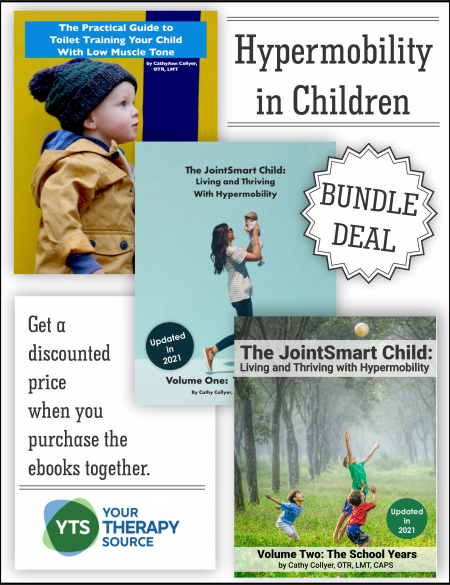 Get CathyAnn Collyer, OTR, LMT, CAPS, pediatric occupational therapist, books on hypermobility and low tone children bundled together.