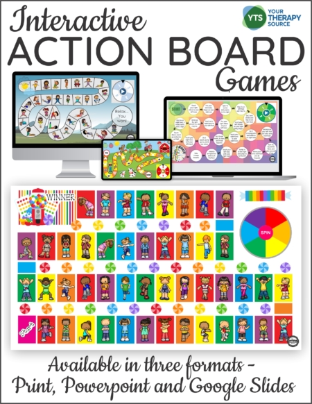 The Action Board Games includes 4 interactive board games to play on the computer, print them or even do both! Created by Your Therapy Source.