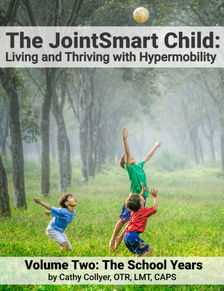 The JointSmart Child: Living and Thriving With Hypermobility Volume Two: The School Years ebook is filled with information to make life at home and at school easier and safer when hypermobility in children is present.