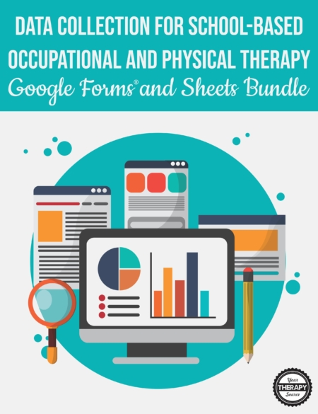If your school is using Google ® products, you will want to take advantage of this bundle of Data Collection Google Forms and Sheets for School-Based Occupational and Physical Therapy.