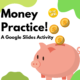 Interactive Money Games is a Google Slides activity that is great for distance learning or in person to practice math and money skills!