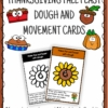 Thanksgiving Play Dough and Movement Cards