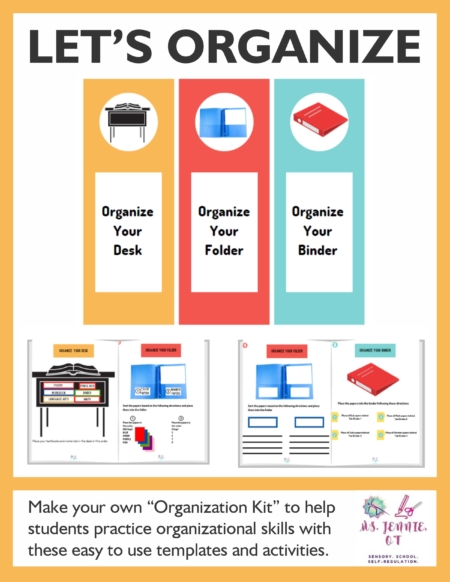"""Teach organizational skills to your students with Let's Organize. Created by Jennie Ni, MS, OTR/L , the Let's Organize digital PDF document provides you with the templates and activities to create your own """"Organization Kit"""" to help students practice organizational skills."""