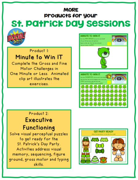 This set of  More St Patrick's Day Boom Cards  ™ includes 2 different no print digital engaging activities to help with executive functioning skills and sensory motor skills!