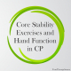 Did you know that core stability exercises can improve hand functions in children with hemiplegic cerebral palsy? Recent research examined the effectiveness of core stability exercises on hand functions in 52 children with hemiplegic cerebral palsy (ages 6-8 years old).
