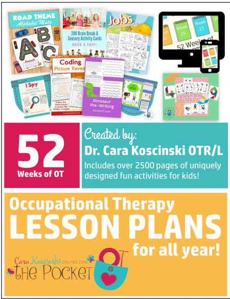 Created by Dr. Cara Koscinski OTR/L, these Occupational Therapy lesson plans for 52 weeks (that's a full year) are ready to go!